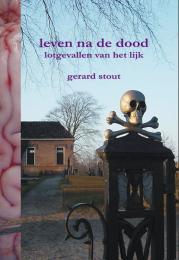 Leven na de dood by Gerard Stout