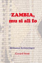 Zambia, mu si ali fo by Gerard Stout