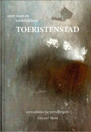 Toeristenstad by Gerard Stout