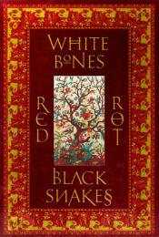 White Bones Red Rot Black Snakes by Bhikkhu Sujato