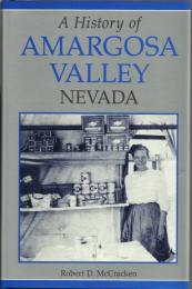 A History of Amargosa Valley Nevada by Robert McCracken