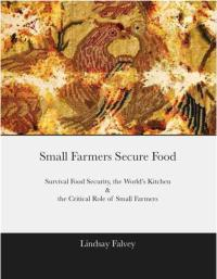 Small Farmers Secure Food by Lindsay Falvey