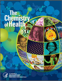 The Chemistry of Health by National Institute of General Medical Sciences
