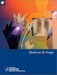 Medicines By Design by National Institute of General Medical Sciences
