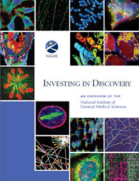 Investing in Discovery : An Overview of ... by National Institute of General Medical Sciences