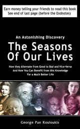 The Seasons of Our Lives: How they Alter... Volume One by George Pan Kouloukis
