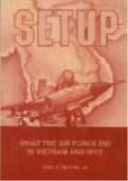 Setup : What the Air Force Did in Vietna... by Earl H. Tilford Jr.