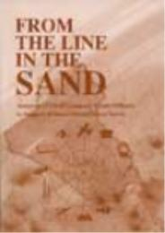 From the Line in the Sand : Accounts of ... by Michael P. Vriesenga