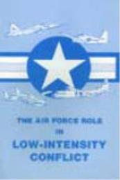 The Air Force Role in Low-Intensity Conf... by David J. Dean