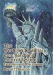 The World Wide Military Command and Cont... by David E. Pearson