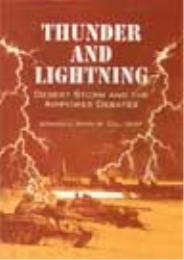 Thunder and Lightning : Desert Storm and... by Edward C. Mann III