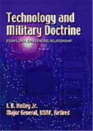 Technology and Military Doctrine by I.B. Holley