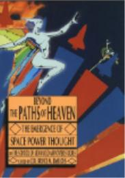 Beyond the Paths of Heaven : The Emergen... by Bruce M. DeBlois