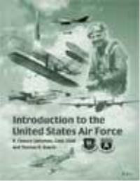 Introduction to the United States Air Fo... by B. Chance Saltzman; Thomas R. Searle, eds.