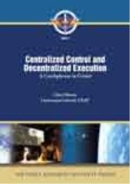 AFRI Research Paper 2009-1, USAF Central... by Lt Col Clint Hinote