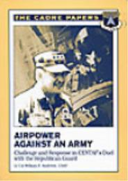 Airpower Against an Army : Challenge and... by William F. Andrews
