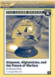 Airpower, Afghanistan, and the Future of... by Lt Col Craig D. Wills, USAF