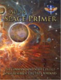 Space Primer by Air Command; Staff College