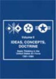 Ideas, Concepts, Doctrine : Basic Thinki... Volume Vol. II by Robert Frank Futrell