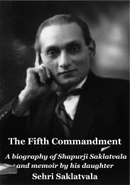 The Fifth Commandment: A Biography of Sh... by Sehri Saklatvala