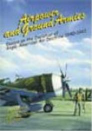 Airpower and Ground Armies : Essays on t... by Daniel R. Mortensen, ed.