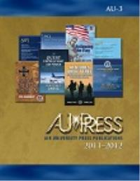 Air University Press Publications : 2011... by Air University Press