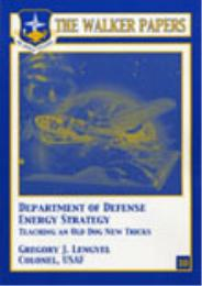 Department of Defense Energy Strategy : ... by Col Gregory J. Lengyel, USAF