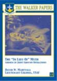"The ""In Lieu Of"" Myth : Airmen in Joint ... by Lt. Col. David W. Marttala, USAF"