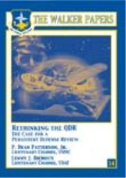 Rethinking The QDR : The Case for a Pers... by Lt. Col. P. Dean Patterson, Jr., USMC; Lt. Col. Le...