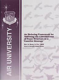 An Enduring Framework for Assessing the ... by Eric A. Beene