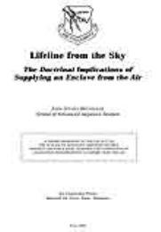 Lifeline from the Sky : The Doctrinal Im... by John Steven Brunhaver