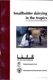 Smallholder Dairying in the Tropics by Lindsay Falvey & Charan Chantalakhana
