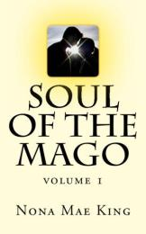 Soul of the Mago Volume 1 by Nona King