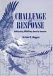 Challenge and Response : Anticipating US... by Dr. Karl P. Magyar, Ed.