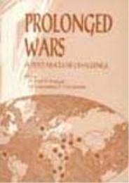Prolonged Wars : A Post-Nuclear Challeng... by Dr. Karl P. Magyar