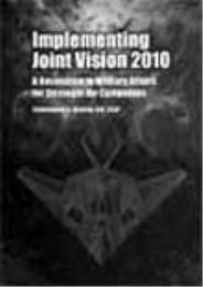 Implementing Joint Vision 2010 : A Revol... by Christopher G. Warner