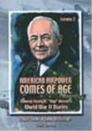American Airpower Comes of Age : General... Volume Vol. II by John W. Huston