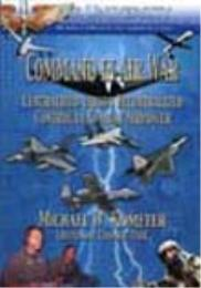Command in Air War : Centralized versus ... by Lt. Col. Michael W. Kometer, USAF