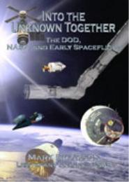 Into the Unknown Together : The DOD, NAS... by Mark Erickson, Lieutenant Colonel, USAF