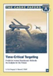 Time-Critical Targeting : Predictive ver... by Gregory S. Marzolf