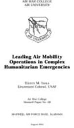 Leading Air Mobility Operations in Compl... by Lieutenant Colonel Eileen M. Isola, USAF