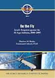 Air Force Research Institute Papers 2010... Volume 2010-2 by Lieutenant Colonel Matthew M. Hurley, USAF
