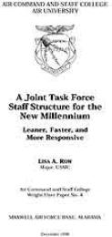 Wright Flyer Paper : A Joint Task Force ... Volume 4 by Major Lisa A. Row, USMC
