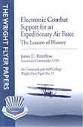 Wright Flyer Paper : Electronic Combat S... Volume 15 by LCDR James C. Rentfrow, USN
