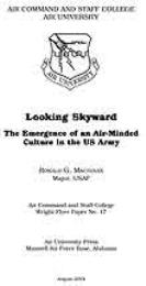 Wright Flyer Paper : Looking Skyward; Th... Volume 17 by Major Ronald G. Machoian, USAF