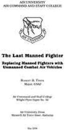 Wright Flyer Paper : The Last Manned Fig... Volume 32 by Major Robert B. Trsek, USAF