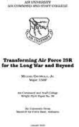 Wright Flyer Paper :  Transforming Air F... Volume 36 by Maj Michael, Jr. Grunwald, USAF