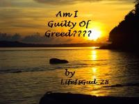 Am I Guilty of Greed by Salini Jioy