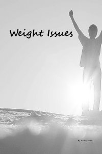 Weight Issues Volume 1 by Jacobus Kotze