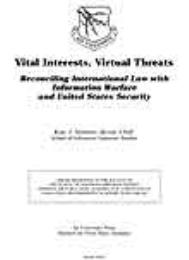 Vital Interests, Virtual Threats : Recon... by Major Karl J. Shawhan, USAF